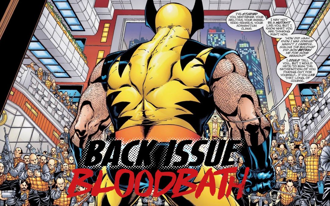 Back Issue Bloodbath Episode 238: Wolverine Blood Debt