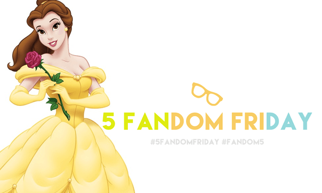 5 Fandom Friday - Characters I want to dress up as for Halloween