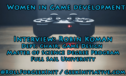 Women in Game Development Interview: Robin Koman, Full Sail University