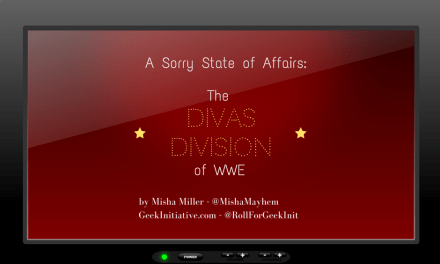 A Sorry State of Affairs: The Divas Division of WWE