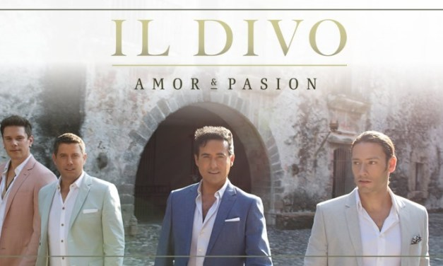 "CD Review: Il Divo ""Amor & Pasion"" (2015)"