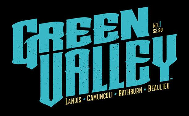 "Comic Book Review: ""Green Valley"" #2"