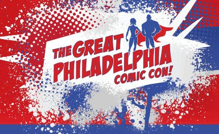 Why You Should Attend The Great Philadelphia Comic Con