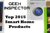Our Top Five Smart Home Products of 2015