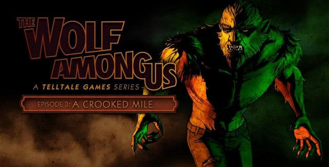 The Wolf Among Us: Episode 3 A Crooked Mile Review