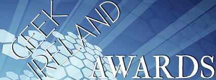Geek Ireland Awards 2014 – Voting Open!