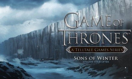 Review: Game of Thrones: A Telltale Games Series Episode 4 'Sons of Winter'