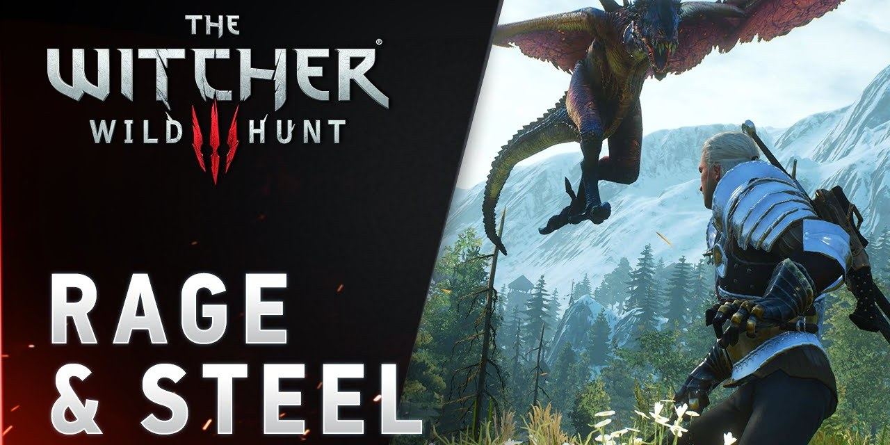 The Witcher 3: Wild Hunt Rage & Steel Trailer Reveal