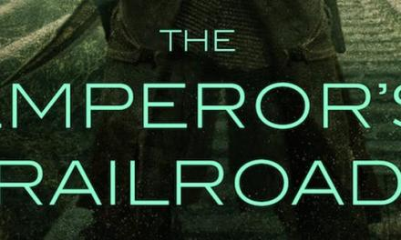 Review: The Emperor's Railroad