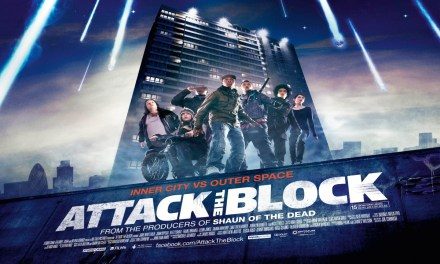 Attack the Block – Movies You Might Have Missed