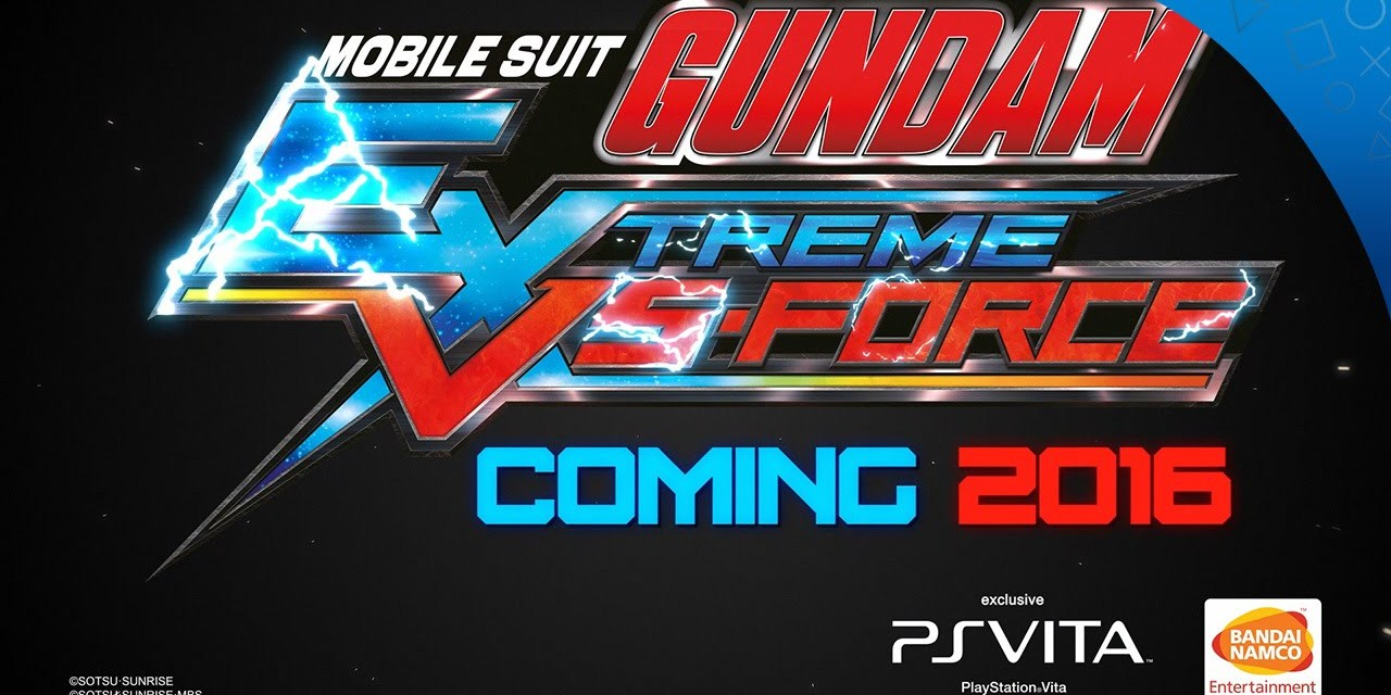Fun, fascinating details new characters and battle system revealed for Mobile Suit Gundam Extreme Vs Force!!