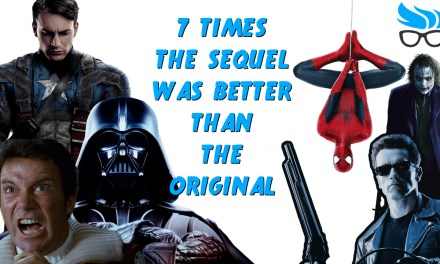 7 Times the Sequel was Better than the Original