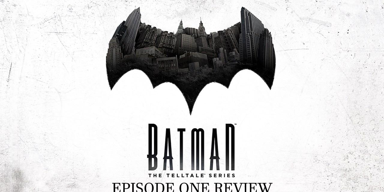 Batman: The Telltale Series Episode One – Review