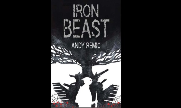 Book Review: The Iron Beast by Andy Remic
