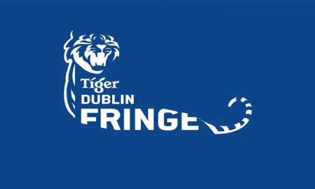 Geek Ireland Top Picks – Tiger Dublin Fringe