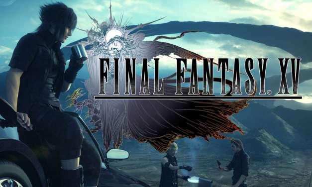 Final Fantasy XV First 90 Minutes Impression