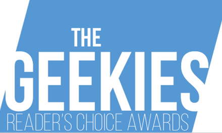 The 2016 Geekies – Reader Choice Awards