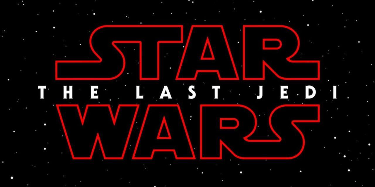 Teaser Trailer for Star Wars: The Last Jedi Released