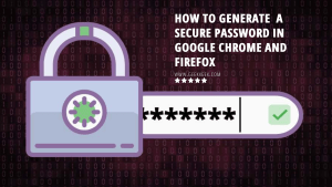 How to Generate a Secure Password