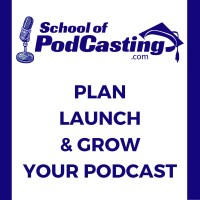 Our friend The School of Podcasting