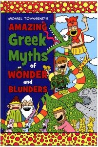 Amazing Greek Myths Michael Townsend