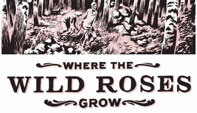 Where The Wild Roses Grow, Image: Canongate Books