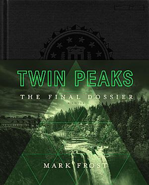 Twin Peaks: The Final Dossier, Image: Pan Macmillan