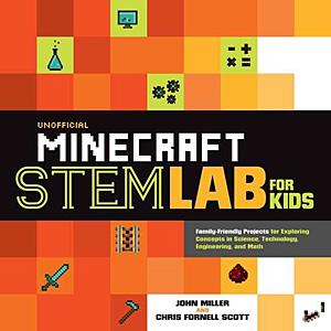 Unofficial Minecraft STEM Lab for Kids, Image: Quarry Books