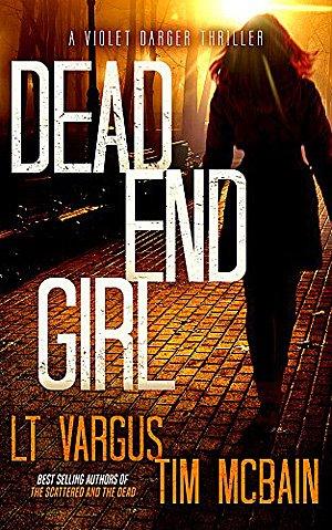 Dead End Girl, Image: LT Vargus and Tim McBain