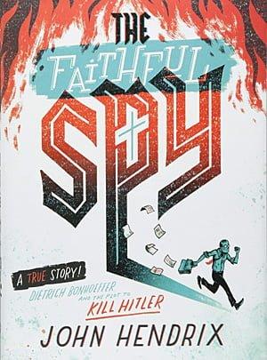 The Faithful Spy, Image: Amulet Books