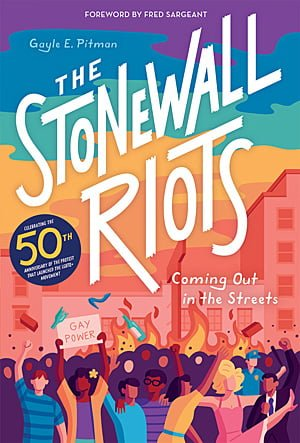 The Stonewall Riots: Coming Out in the Streets, Image: Abrams
