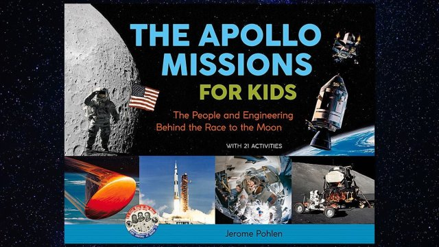 The Apollo Missions for Kids, Cover Image: Chicago Review Press, Background Image: O12 from Pixabay