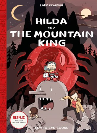 Hilda and the Mountain King Cover, Image: Flying Eye Books