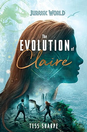 Jurassic World: The Evolution of Claire, Image: Random House