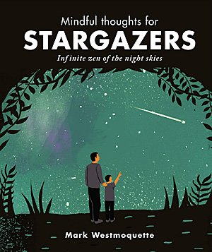 Mindful Thoughts for Stargazers, Image: Leaping Hare Press