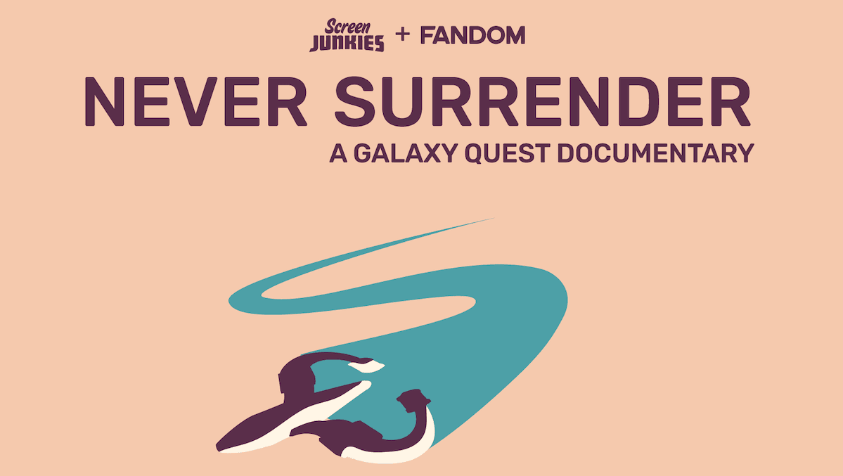 Never Surrender Galaxy Quest