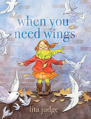 When You Need Wings, Image Atheneum Books for Young Readers