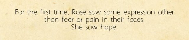 Rose Sees Hope, Image Sophie Brown