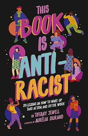 This Book is Anti-Racist, Image Frances Lincoln Children's Books