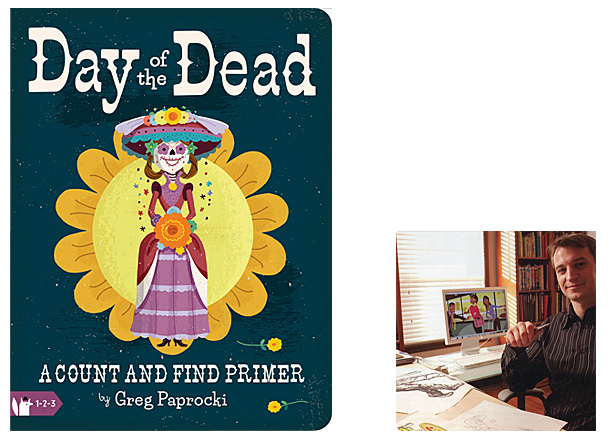 Day of the Dead Cover Image Gibbs Smith, Author Image Greg Paprocki