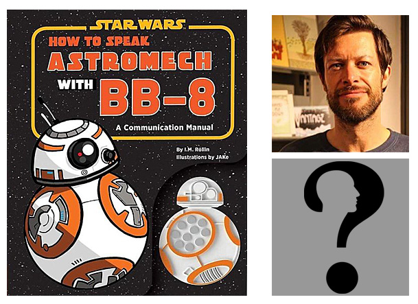 How to Speak Astromech with BB-8 Cover Image Chronicle, Author Image by Gordon Johnson from Pixabay, Illustrator Image JAKe