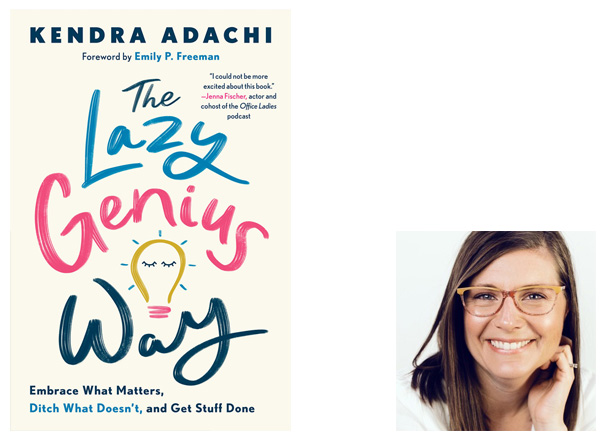 The Lazy Genius Way Cover Image Waterbrook Press, Author Image Kendra Adachi