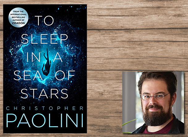 To Sleep in a Sea of Stars Cover Image Tor, Author Image Christopher Paolini