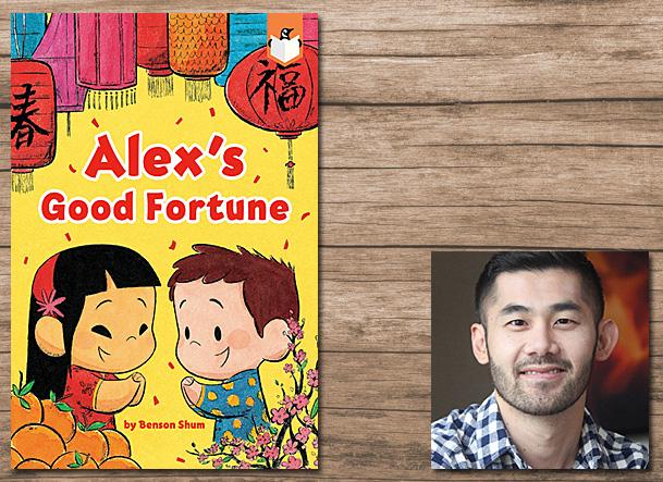 Alex's Good Fortune Cover Image Penguin, Author Image Benson Shum