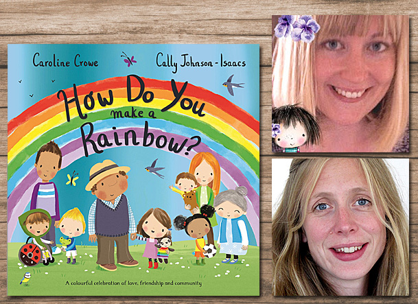 How Do You make a Rainbow Cover Image Macmillan, Author Image Caroline Crowe, Illustrator Image Cally Johnson-Isaacs