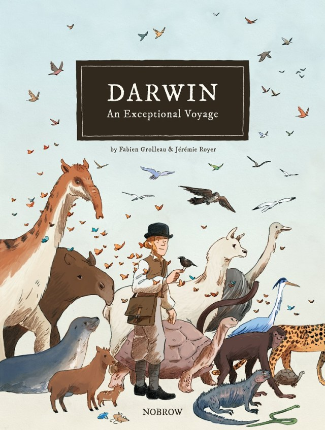 Cover image of graphic novel, 'Darwin: An Exceptional Voyage' by Fabien Grolleau and Jeremie Royer, about the travels of Charles Darwin on HMS Beagle