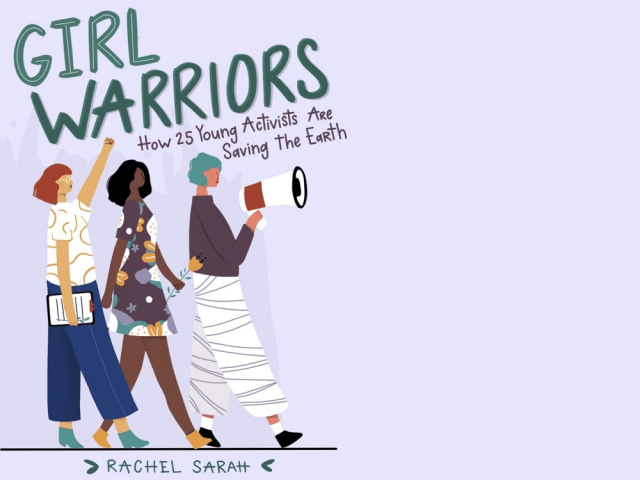 Read Girl Warriors by Rachel Sarah for Earth Day
