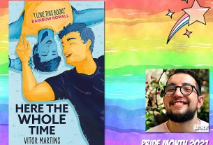 Pride Month - Here the Whole Time by Victor Martins
