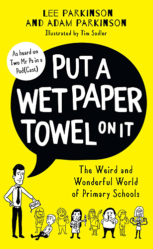 Put a Wet Paper Towel On It, Cover Image HarperCollins UK