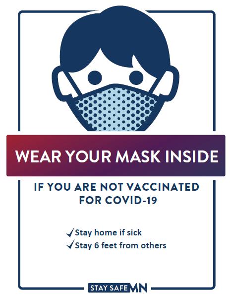 Wear your mask inside
